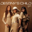 Destiny's Child Girl (Single Version)