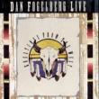 Dan Fogelberg Dan Fogelberg Live: Greetings From The West