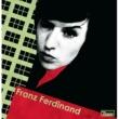 Franz Ferdinand Fabulously Lazy (Album Version)