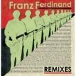 Franz Ferdinand Remixes