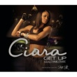Ciara Get Up feat. Chamillionaire