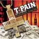 T-Pain Buy U A Drank (Shawty Snappin')