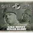 Three 6 Mafia Like Money (Explicit)