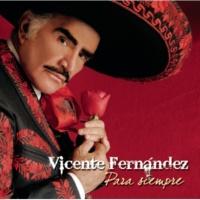 Vicente Fernández Los Cazahuates