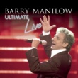 Barry Manilow Ultimate Manilow Live