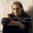 Michael Bolton How Am I Supposed to Live Without You