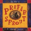 Prefab Sprout A Life Of Surprises: The Best Of Prefab Sprout