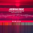 Morgan Page Safe Till Tomorrow (feat. Angelika Vee) [Brooks Remix]