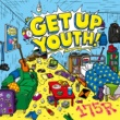 175R GET UP YOUTH!