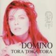 DOMINO TORA TORA TORA