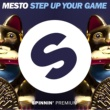 Mesto Step Up Your Game