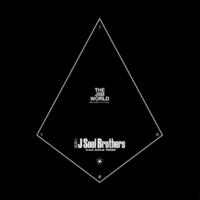 三代目 J Soul Brothers from EXILE TRIBE THE JSB WORLD