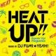 DJ FUMI★YEAH! Burnin' Hot Megamix