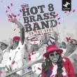Hot 8 Brass Band 8 Kickin' It Live
