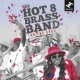 Hot 8 Brass Band On The Spot