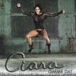 Ciara Gimmie Dat / Speechless