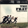 The Fray Scars & Stories