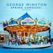 George Winston Spring Carousel