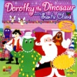 The Wiggles When Santa Meets Dorothy The Dinosaur