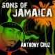 Anthony Cruz Sons of Jamaica