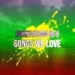 Trinity Foundation DJ Songs We Love
