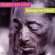 Mississippi Fred McDowell Good Morning Little Schoolgirl