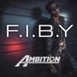 Ambition F.I.B.Y.