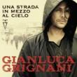 Gianluca Grignani Una donna così
