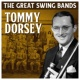 Tommy Dorsey The Great Swing Bands