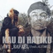 Awi Rafael Kau Di Hatiku (feat. Altimet)