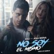 Xriz No soy el mismo (feat. Ana Mena)