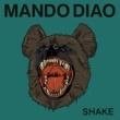 Mando Diao Shake