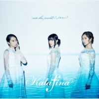 Kalafina into the world/メルヒェン