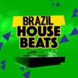 Brazil Beat Brazil House Beats