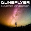 Duneflyer Cosmic Dreamer