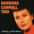 Barbara Carroll Just Plain Blue