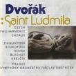 Prague Symphony Orchestra Saint Ludmila, Oratorio for Soloists, Chorus and Orchestra, Op. 71, Part III: XXXXI. Basso Solo E Coro, Introduzione Instrumentale (XXXXII. Coro)