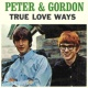 Peter & Gordon True Love Ways