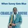 Charlie Rouse Stella by Starlight
