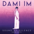 Dami Im Sound of Silence (7th Heaven Club Mix)