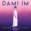 Dami Im Sound of Silence (7th Heaven Radio Edit)