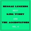 I Roy Reggae Legends Meets King Tubby and the Aggrovators, Vol. 4