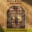 Mafia & Fluxy Entrance Riddim