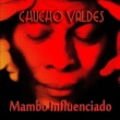 Chucho Valdes Indestructible