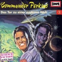 Commander Perkins 01 - Das Tor zu einer anderen Welt (Teil 21)