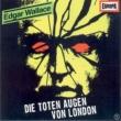 Edgar Wallace 01 - Die toten Augen von London (Teil 01)