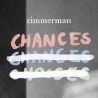 Zimmerman Chances (Radio Edit)