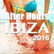 Ananda Project After Hours Ibiza 2016