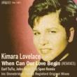Kimara Lovelace When Can Our Love Begin