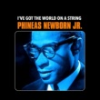 Phineas Newborn Jr. I've Got the World on a String